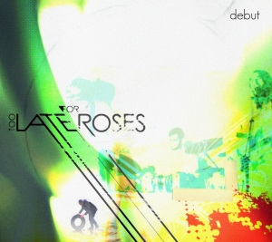 """Too Late for Roses Album Cover - visit http://www.toolateforroses.com/ and download a free 3-song mp3 EP - new rock music from california. Free mp3s, videos, and more. Download a free rock album (mp3, mp3s). Featured on the film \""""Masks\""""."""